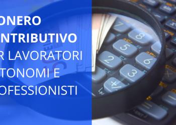 Esonero contributivo autonomi e professionisti: requisiti e presentazione istanze